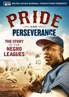 Pride & Perseverance: Story of the Negro Leagues / HU DVD 11427 / http://catalog.wrlc.org/cgi-bin/Pwebrecon.cgi?BBID=13832281