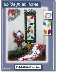 Holidays at Home Seasonal and Christmas Quilting Book featuring mini quilt patterns, door banner patterns and tablerunner patterns by Patchabilites at KayeWood.com. http://www.kayewood.com/item/Holidays_at_Home_Quilting_Book/3656 $20.00