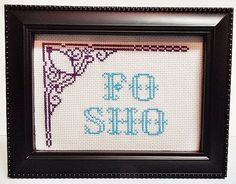 Handmade Fo Sho Completed / Framed subversive cross stitch