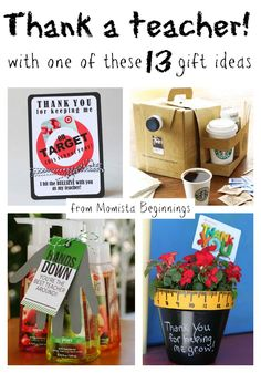 thank a teacher for teacher appreciation week (or any other week) with one of these 13 gift ideas from Momista Beginnings