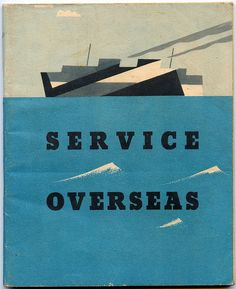 100 page booklet issued to RAF (and other?) Officers posted overseas from the end of 1942.