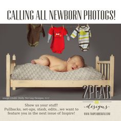 Calling all newborn photogs! We want to feature you in