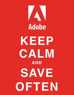 keep calm and save often