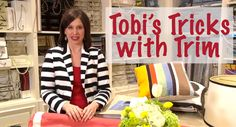 Today on Tobi TV we're talking trim. I love adding embellishments like grosgrain, gimp, and banding to decorative elements in a home to make the space more unique and personalized. Trimmings don't have to be fussy unless you want them to be. I prefer them clean-lined, simple and edited.