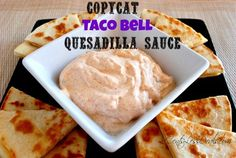 copycat taco bell quesadilla sauce recipe   1/2 cup sour cream  2 tbsp mayo (not Miracle Whip)  1 tbsp  chopped jalapenos, fresh or canned  1 tsp garlic powder  1/2 tsp cumin  1/2   tsp paprika  1/16th tsp cayenne  powder  1/4 tsp salt   In a medium bowl, blend together all ingredients thoroughly.  Allow the sauce to chill in the fridge for at least an hour, to let the flavors develop.