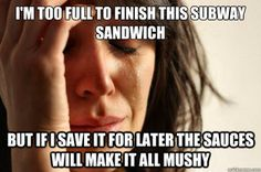 hate a soggy sandwich.