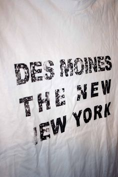 Des Moines is the NEW New York