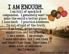 Me. I'm enough.