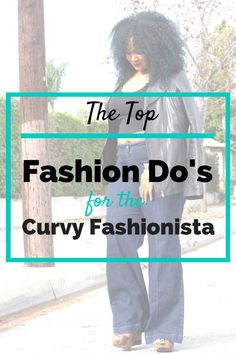 Top Fashion Do's for the Curvy Fashionista