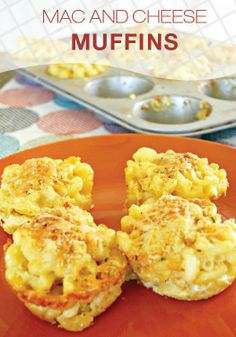 Mac and Cheese Muffins - Food Fun Friday