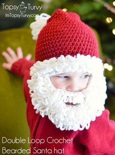 Free crochet pattern - baby & toddler Santa hats and optional beard.  double-loop-crochet-santa-beard-hat by imtopsyturvy.com, via Flickr