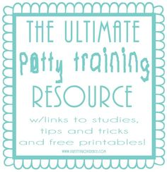 The Ultimate Potty Training Resource! This has links to studies, tips, tricks and free printables.