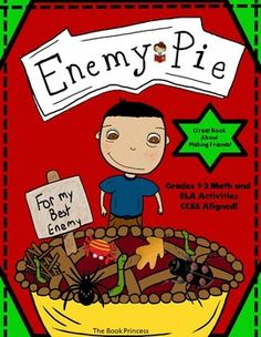 I love Enemy Pie! It's a cute story about how to handle relationships and conflict. I always use this book at the beginning of the year but it fits nicely into the curriculum ANY time of the year! $
