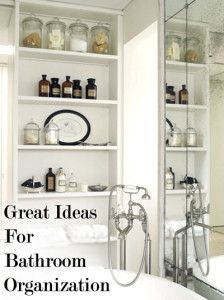 Great Ideas for Bathroom Organization  www.liberatingdivineconsciousness.com