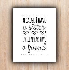 Sisters Quote INSTANT download Nursery sisters by PrintableHome, $4.70. {Need mine to say brother}