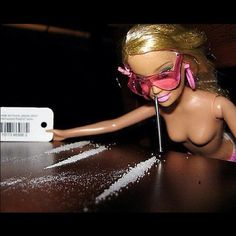 dammit Barbie save some for me