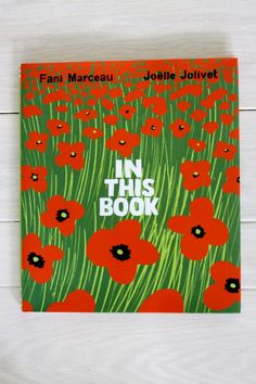 Book of the Week: In This Book — by a French author + illustrator team.