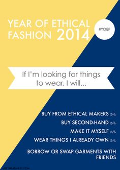 A Year Of Ethical Fashion - great guidelines