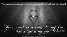 """""""Your word is a lamp to my feet And a light to my path."""" Psalm 119:105"""