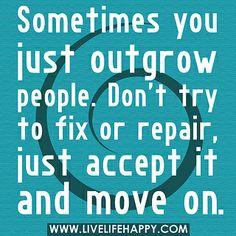 life, outgrow, wisdom, true, inspir