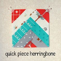 Quick Piece Herringbone Tutorial by SewBlossomHeart, via Flickr