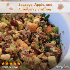 "Awesome Sausage, Apple and Cranberry Stuffing | ""Followed directions exactly and this was a HUGE hit with the family, I plan to make this for Thanksgiving again this year!"""