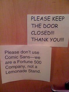 Comic Sans: just don't.