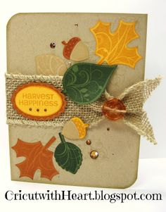 Cricut with Heart: CTMH Harvest Happiness Card and Art Philosophy cartridge!