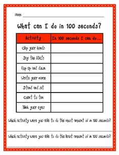 Great 100th Day of School activity! Students will be timed to see how many repetitions of a certain activity they can complete in 100 seconds. Can ...