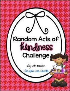 "Random Acts of Kindness Classroom Challenge- Perfect for ""Random Acts of Kindness Week"" February 11-15!"