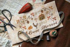 Ever Blessed - Fall 2013 - Heartstring Samplery