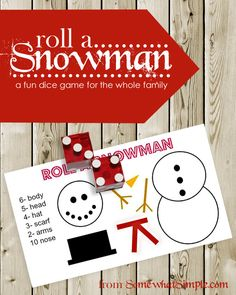Roll a snowman - a fun dice game for the whole family! Free printable from Somewhat Simple