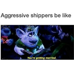 Lol thats true with whoever you ship xD