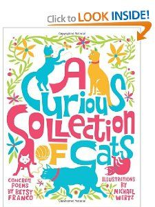 A Curious Collection of Cats: Betsy Franco, Michael Wertz: 9781582462486: Amazon.com: Books