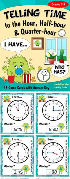 Telling Time I Have, Who Has Game {To the Hour, Half-hour, and Quarter-hour} $
