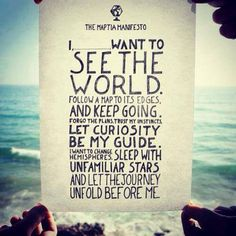 Wanderlust... I pledge to thee