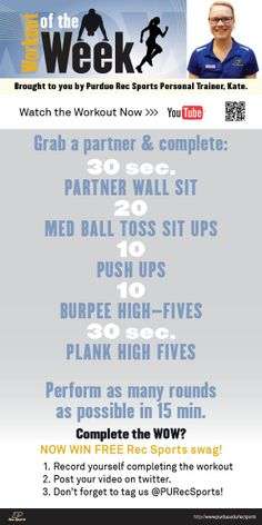 Spring 2014 Workout of the Week 3 with Purdue Rec Sports Personal Trainer, Kate. She takes us through some great exercises for two, so grab a partner and get moving! #MoveMoreAchieveMore #PURecSports