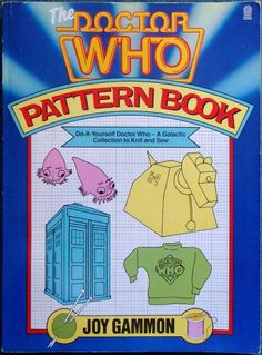 Dr Who Pattern Book