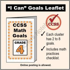 FREE Grade 4 �I Can� Math Goals Leaflet for Parents from K-8 MathPaths on TeachersNotebook.com -  (3 pages)  - This leaflet lists 60 clear goals to meet Grade 4 Common Core math, written as �I can� statements. There is also a math practices checklist.