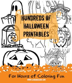 Hundreds of FREE Halloween Printables for hours of coloring fun.