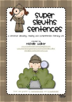 Your students will love being 'Super Sleuths' to decode the sentences on the worksheets in this pack. Add a few magnifying glasses to this cent...