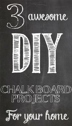 3 Awesome DIY Chalk Board Project for your Home