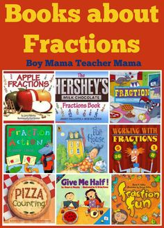 Boy Mama Teacher Mama: Books about Fractions