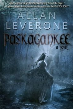PASKAGANKEE by Allan Leverone. $3.26. 308 pages. Author: Allan Leverone. Publisher: StoneGate Ink; 1 edition (January 27, 2012)