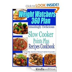 Weight Watchers 360 Plan Amazingly Delicious Slow Cooker Points Plus Recipes Cookbook --- http://www.amazon.com/Watchers-Amazingly-Delicious-Cookbook-ebook/dp/B00B3XZB5W/?tag=makemoneyglob-20