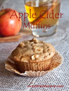 Sweet Treats and More: Apple Cider Muffins