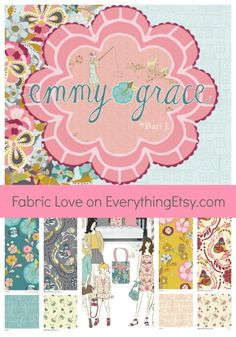 Fabric Love–Emmy Grace by Bari J.---be autiful!!!!! #fabric