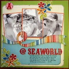 A Project by sarahlm from our Scrapbooking Gallery originally submitted 08/21/08 Seaworld