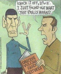 Knock it off Spock ...