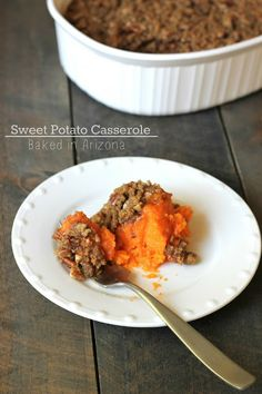 Baked in Arizona: Sweet Potato Casserole